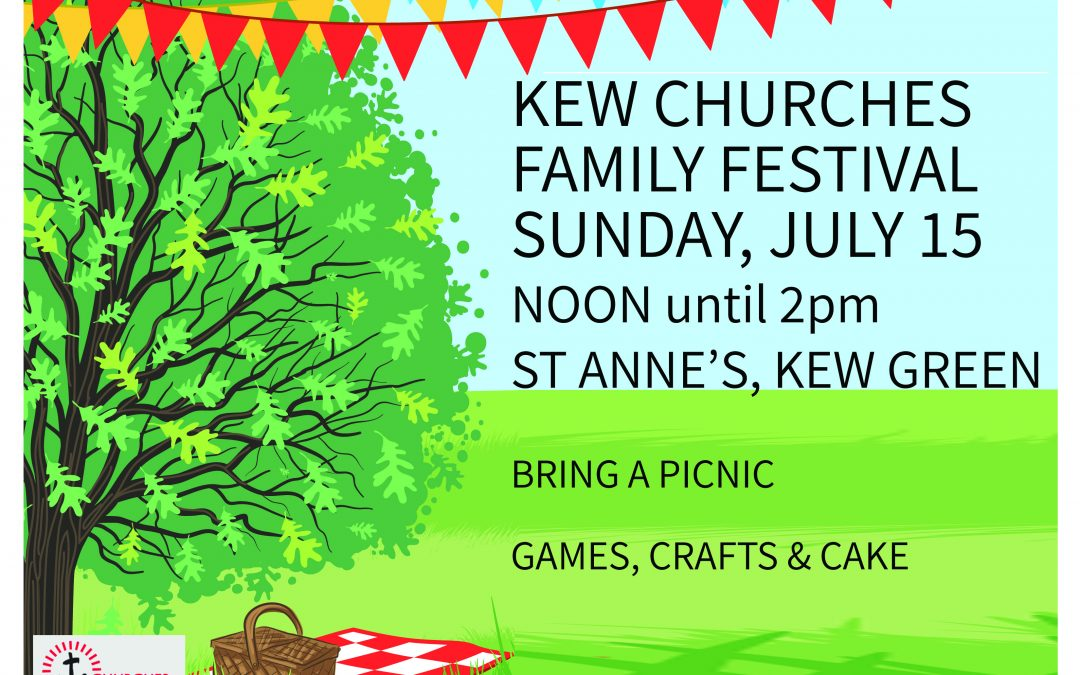 Kew Churches Family Festival July 15th