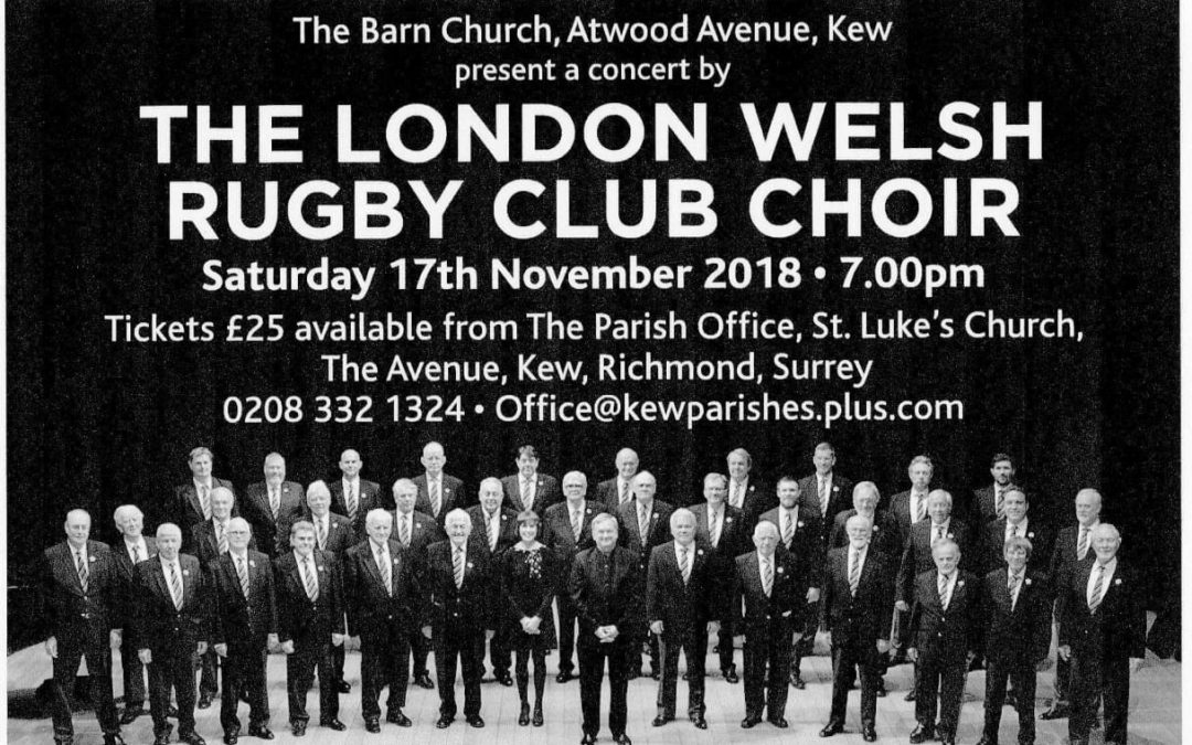 London Welsh Rugby Male Voice Choir at the Barn